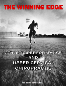 """Sports Medicine Chiropractor whitepaper cover titled """"the winning edge, athletic performance and upper cervical chiropractic"""""""